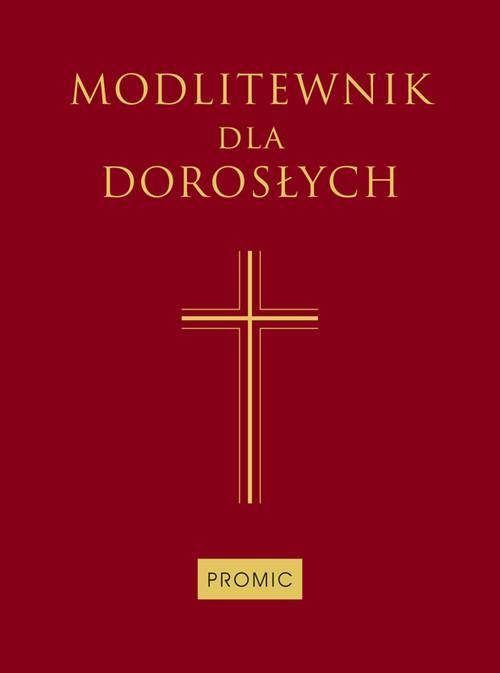 okładka Modlitewnik dla dorosłych, Książka |