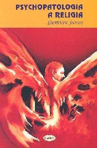 okładka Psychopatologia a religiaksiążka      Janus Damian