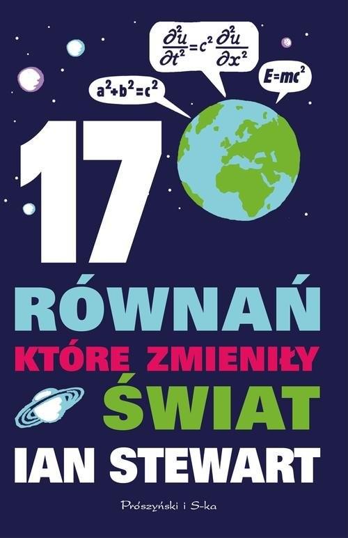 okładka 17 równań, które zmieniły świat, Książka   Stewart Ian