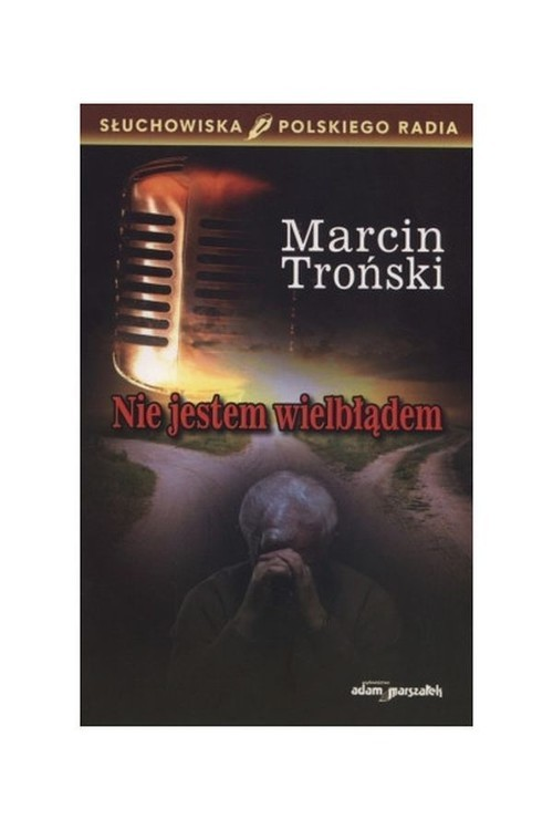 okładka Nie jestem wielbłądem, Książka | Troński Marcin