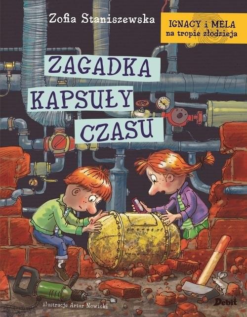 okładka Ignacy i Mela na tropie złodzieja Zagadka kapsuły czasu, Książka   Staniszewska Zofia