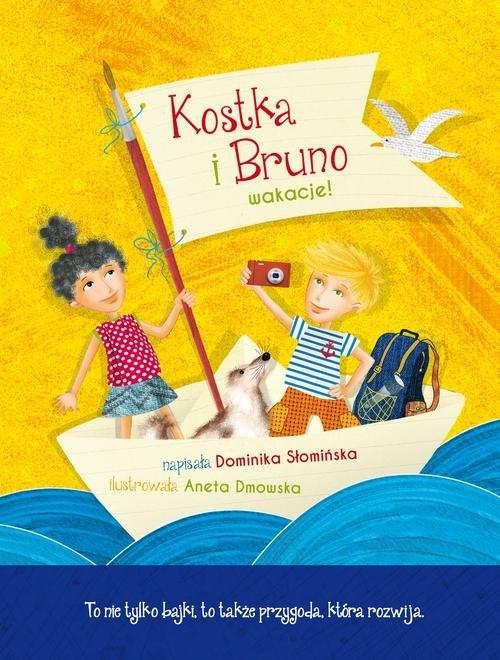 okładka Kostka i Bruno Wakacje!, Książka | Słomińska Dominika
