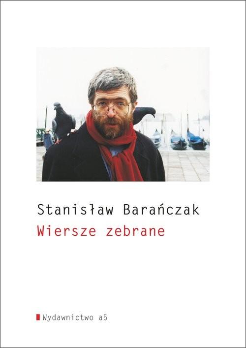 okładka Wiersze zebrane, Książka | Barańczak Stanisław