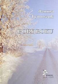 okładka Pory roku, Książka | Tymoszuk Janina