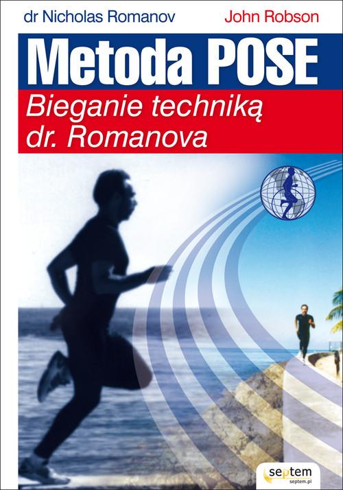 okładka Metoda Pose Bieganie techniką dr. Romanova, Książka | Nicholas Romanov, John Robson