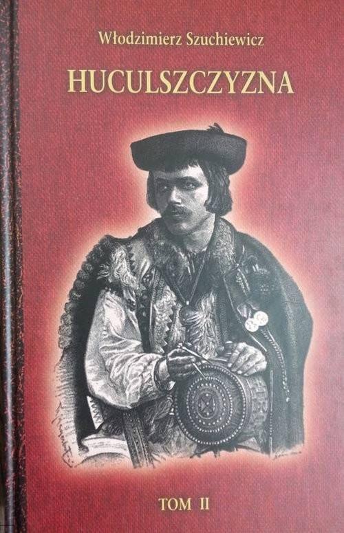 okładka Huculszczyzna Tom 2, Książka | Szuchewicz Włodzimierz