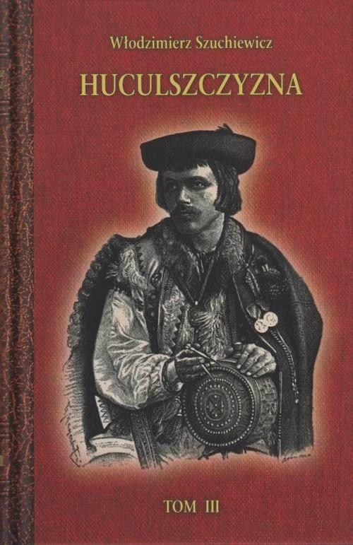 okładka Huculszczyzna Tom 3, Książka | Szuchewicz Włodzimierz