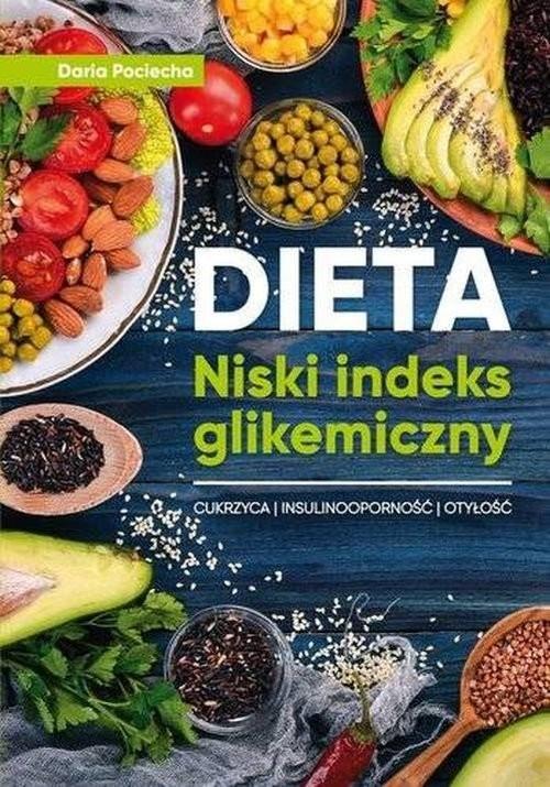 okładka Dieta Niski indeks glikemiczny, Książka | Pociecha Daria