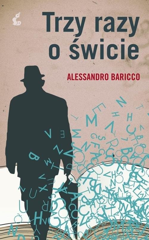 okładka Trzy razy o świcie, Książka | Baricco Alessandro