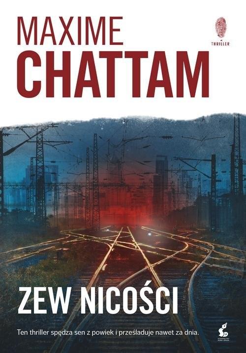 okładka Zew nicości, Książka   Chattam Maxime