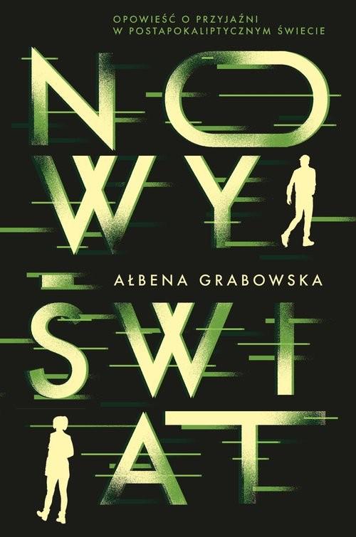 okładka Nowy Świat, Książka | Grabowska Ałbena