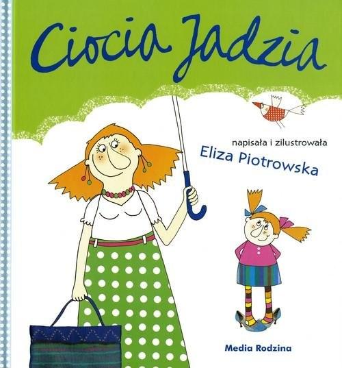 okładka Ciocia Jadzia, Książka | Piotrowska Eliza
