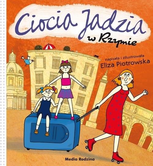 okładka Ciocia Jadzia w Rzymie, Książka | Piotrowska Eliza