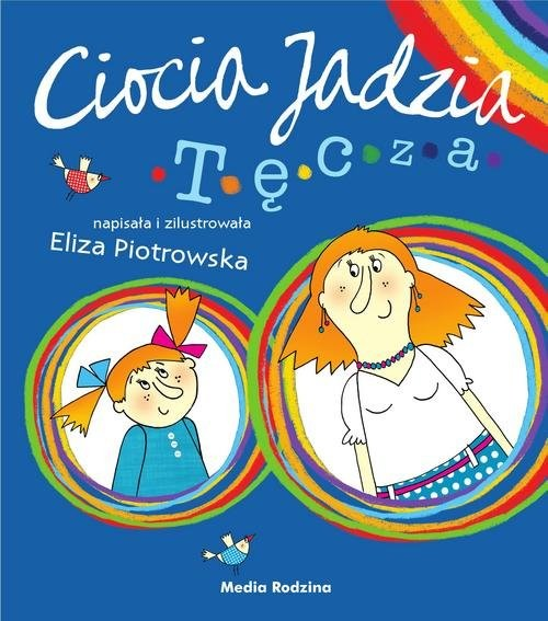 okładka Ciocia Jadzia 2 Tęczaksiążka |  | Eliza Piotrowska