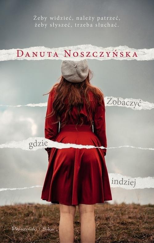okładka Zobaczyć gdzie indziej, Książka | Noszczyńska Danuta