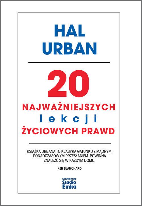 okładka 20 najważniejszych lekcji życiowych prawd, Książka | Urban Hal