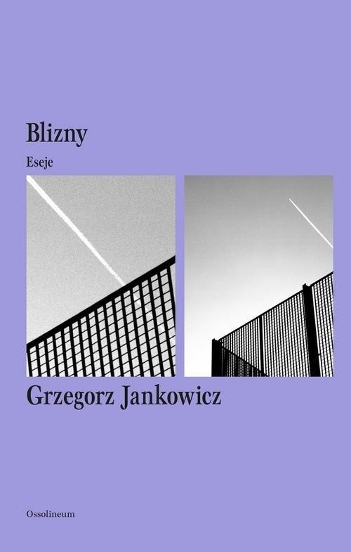 okładka Blizny Eseje, Książka | Grzegorz Jankowicz