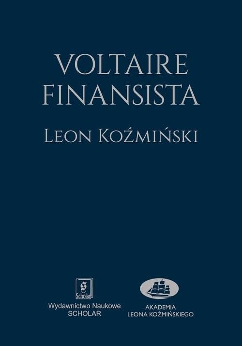 okładka Voltaire finansista, Książka | Koźmiński Leon