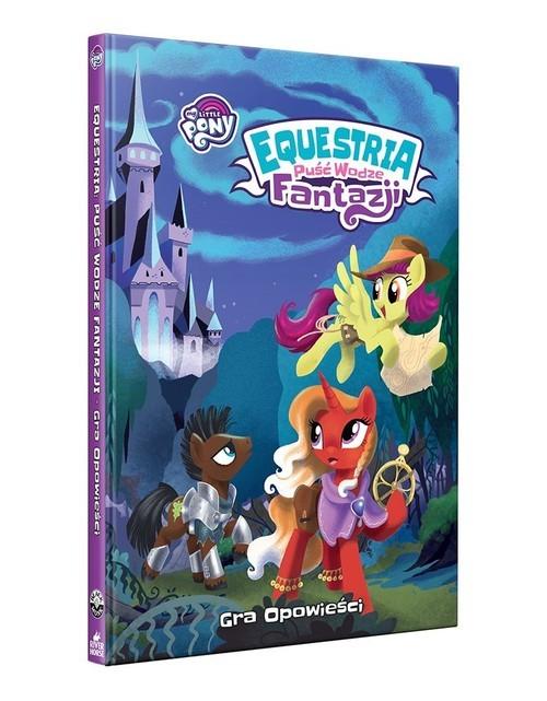 okładka Equestria: Puść Wodze Fantazji, Książka  