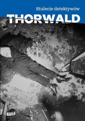 okładka Stulecie detektywów, Książka | Thorwald Jürgen