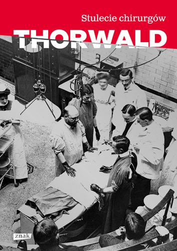 okładka Stulecie chirurgów , Książka | Thorwald Jürgen