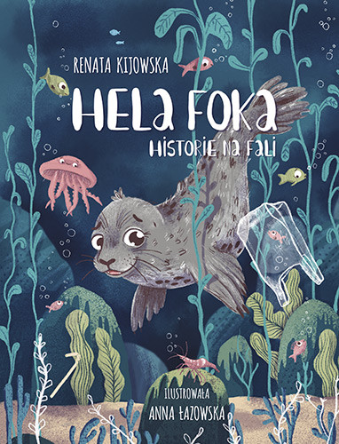 okładka Hela Foka. Historie na fali, Książka | Kijowska Renata
