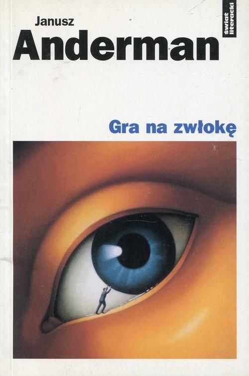 okładka Gra na zwłokę, Książka | Anderman Janusz