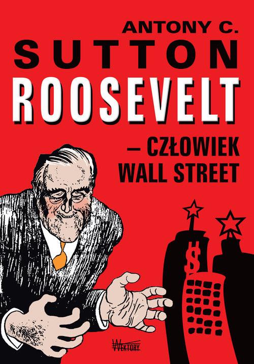 okładka Roosvelt człowiek Wall Street, Książka | Antony C. Sutton