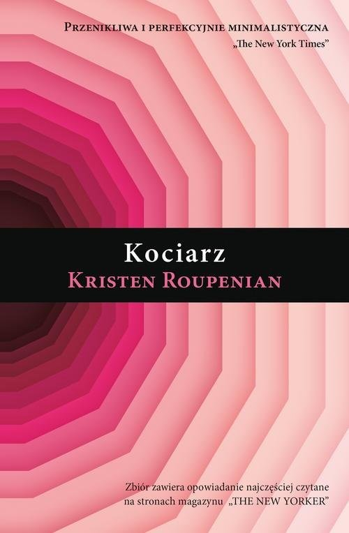 okładka Kociarz, Książka | Roupenian Kristen