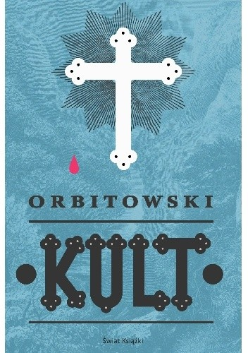 okładka Kult, Książka | Orbitowski Łukasz