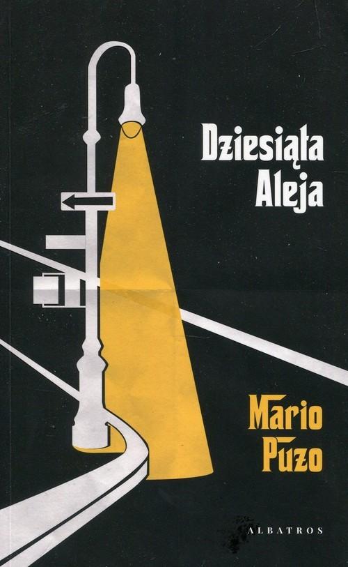 okładka Dziesiąta Aleja, Książka | Mario Puzo