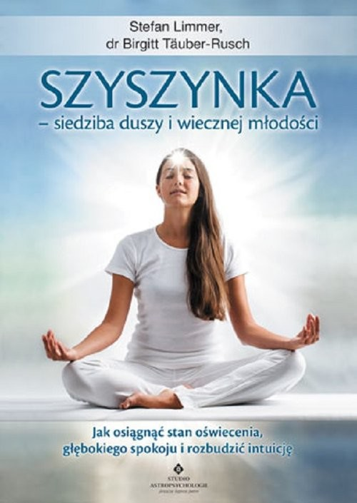 okładka Szyszynka siedziba duszy i wiecznej młodości, Książka | Limmer Stefan