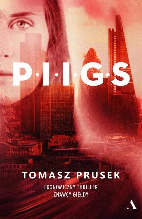 okładka P.I.I.G.S, Książka | Prusek Tomasz