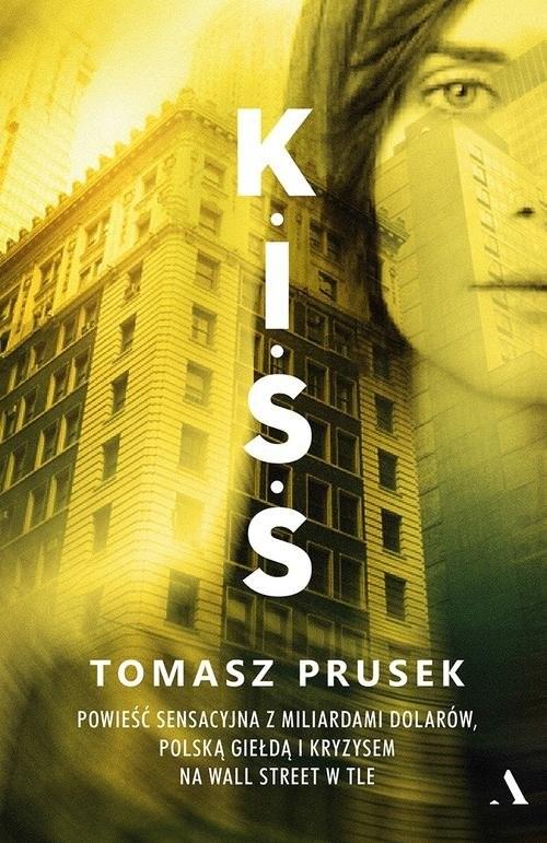 okładka K.I.S.S, Książka | Prusek Tomasz