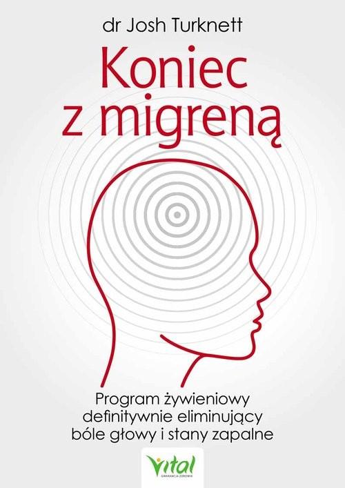 okładka Koniec z migreną, Książka   Turknett Josh