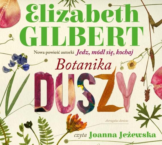 okładka Botanika duszyaudiobook | MP3 | Elizabeth Gilbert