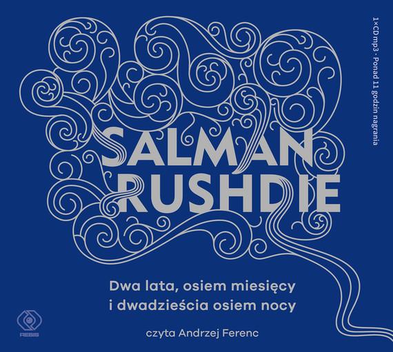 okładka Dwa lata, osiem miesięcy i dwadzieścia osiem nocy, Audiobook | Salman Rushdie