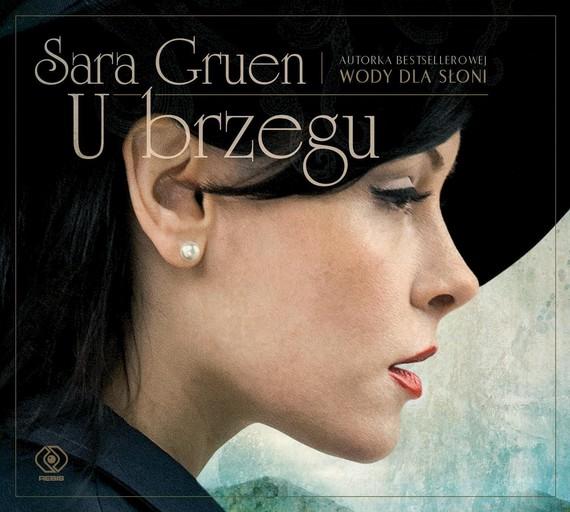 okładka U brzegu, Audiobook | Sara Gruen