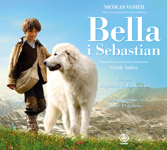 okładka Bella i Sebastian. Audiobook | MP3 | Nicolas Vanier