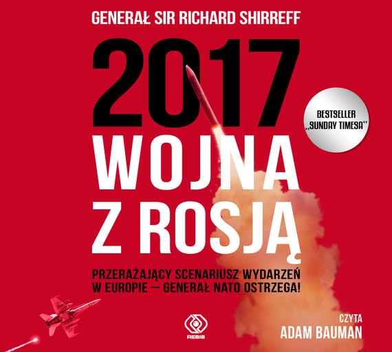 okładka 2017: Wojna z Rosją, Audiobook   Richard Shirreff