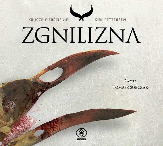 okładka Zgnilizna, Audiobook   Siri Pettersen