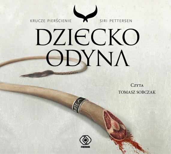 okładka Dziecko Odyna, Audiobook   Siri Pettersen