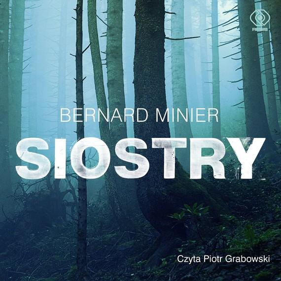 okładka Siostryaudiobook | MP3 | Bernard Minier