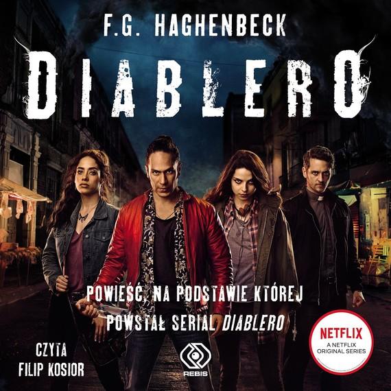 okładka Diablero, Audiobook   F.G. Haghenbeck