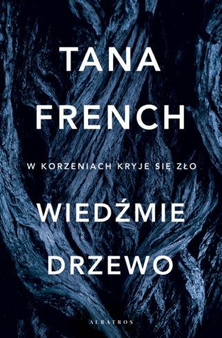 okładka Wiedźmie drzewo, Książka | French Tana