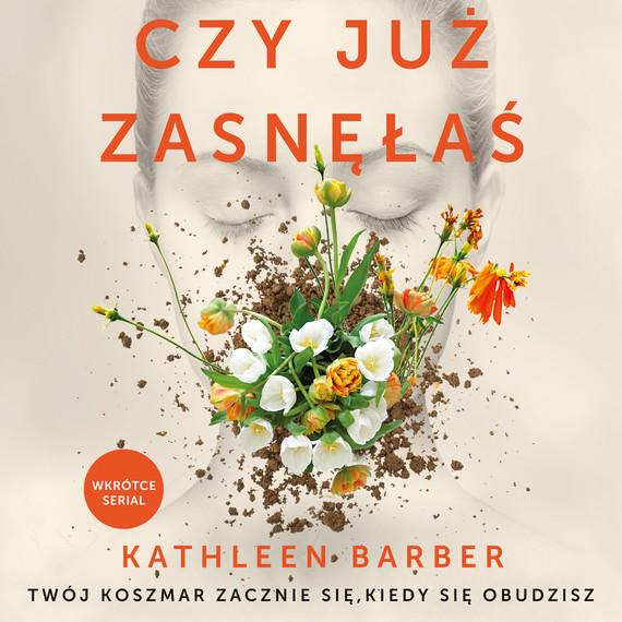 okładka Czy już zasnęłaś, Audiobook | Kathleen Barber