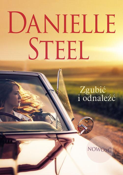okładka Zgubić i odnaleźć, Książka | Steel Danielle
