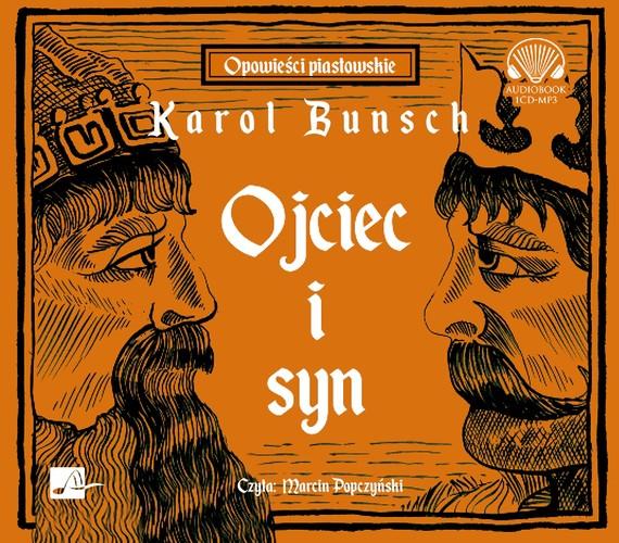 okładka Ojciec i synaudiobook | MP3 | Karol Bunsch