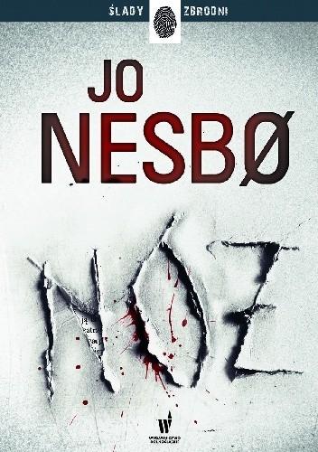 okładka Nóż. Harry Hole. Tom 12, Książka | Jo Nesbø