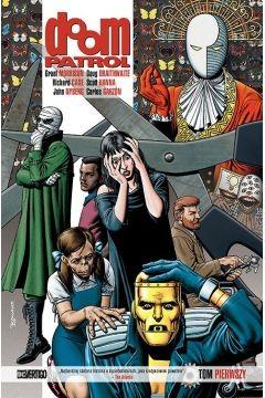 okładka Doom Patrol. Tom 1, Książka | Morrison Grant